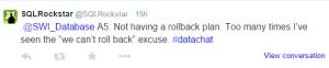 SQLRockStar must have rollback plan